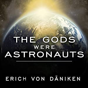 The Gods Were Astronauts Audiobook