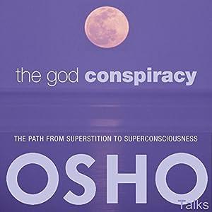 The God Conspiracy Speech