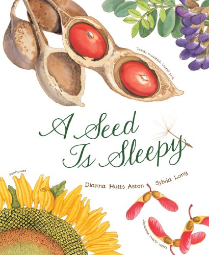 Dianna Hutts Aston - A Seed Is Sleepy