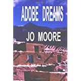 Adobe Dreams ~ Jo Moore