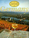 img - for A Traveller's Wine Guide to Germany (Traveller's Wine Guides) by Stewart, Kerry Brady (1997) Paperback book / textbook / text book