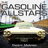 The Gasoline Allstars Electric Mistress