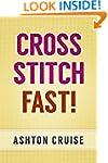 Cross Stitch: Learn Cross Stitch FAST...