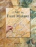 echange, troc Pierre Lefumat - L'Art du Faux Marbre