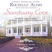 Sanctuary Cove: A Cavanaugh Island Novel, Book 1 | Rochelle Alers
