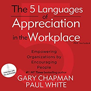 The 5 Languages of Appreciation in the Workplace Audiobook
