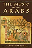 The Music of the Arabs: Book/CD (Paperback) (1574670816) by Habib Hassan Touma