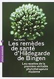 LES REMEDES D'HILDEGARDE DE BIGEN