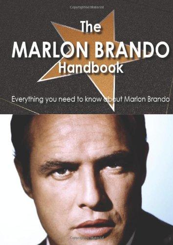 The Marlon Brando Handbook - Everything You Need to Know About Marlon Brando