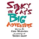 Stinky the Cat's Big Adventure