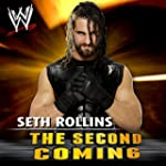 WWE: The Second Coming (Seth Rollins)
