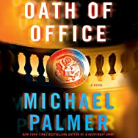 Oath of Office (       UNABRIDGED) by Michael Palmer Narrated by Robert Petkoff