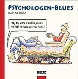 Psychologen-Blues (Beltz Pädagogik)