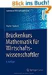 Br�ckenkurs Mathematik f�r Wirtschaft...