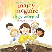 Marty McGuire Digs Worms! | [Kate Messner]