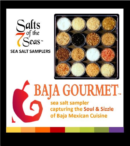 Baja Gourmet Sea Salt Sampler Capturing the Soul
