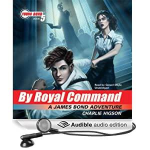 By Royal Command: Young Bond, Book 5 (Unabridged)