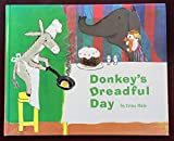 img - for Donkey's Dreadful Day book / textbook / text book