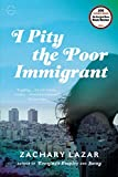 img - for I Pity the Poor Immigrant: A Novel book / textbook / text book