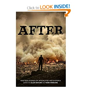 After (Nineteen Stories of Apocalypse and Dystopia) by Ellen Datlow and Terri Windling