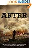 After (Nineteen Stories of Apocalypse and Dystopia)