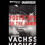 Footsteps of the Hawk (       UNABRIDGED) by Andrew Vachss Narrated by Phil Gigante