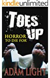 Toes Up: Horror To Die For