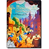 The Illusion of Life: Disney Animation ~ Ollie Johnston