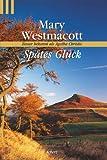Spätes Glück. (3502519846) by Mary Westmacott