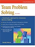 img - for Crisp: Team Problem Solving, Revised Edition: A Systematic Approach to Consensus Decision Making (Crisp Fifty-Minute Series) book / textbook / text book