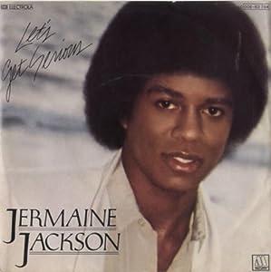 Jermaine Jackson Lets Get Serious