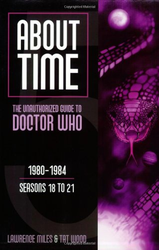 About Time 5: The Unauthorized Guide To Doctor Who (About Time; The Unauthorized Guide To Dr. Who (Mad Norwegian Press))