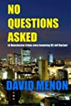 No Questions Asked: A Manchester Crim...