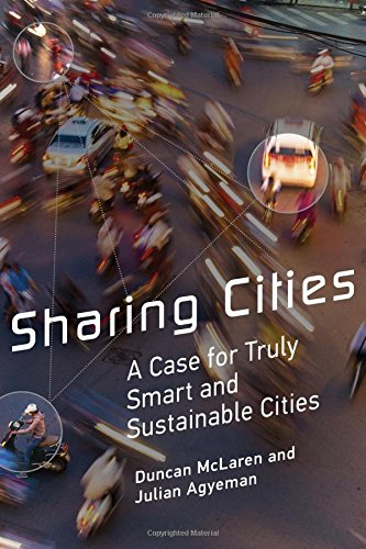 Sharing Cities: A Case for Truly Smart and Sustainable Cities (Urban and Industrial Environments) PDF