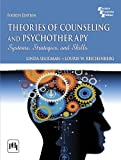 THEORIES OF COUNSELING AND PSYCHOTHERAPY : Systems, Strategies, and Skills