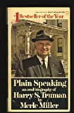 img - for Plain Speaking: An Oral Biography of Harry S. Truman book / textbook / text book