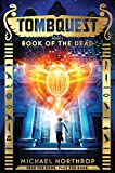 TombQuest Book 1: Book of the Dead
