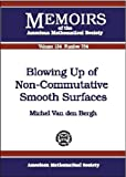 img - for Blowing Up of Non-Commutative Smooth Surfaces book / textbook / text book