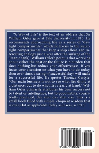 A Way of Life: An Address to Yale University Students, Sunday evening, April 20th, 1913