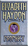 Prophecy: Child of Earth (GollanczF.) (1857989910) by Haydon, Elizabeth