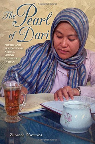 The Pearl of Dari: Poetry and Personhood among Young Afghans in Iran (Public Cultures of the Middle East and North Afric
