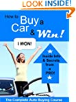 How to Buy a Car & Win! Inside Inform...