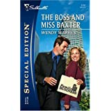 The Boss And Miss Baxter (Silhouette Special Edition) ~ Wendy Warren
