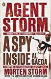img - for Agent Storm: My Life Inside Al-Qaeda by Storm Morten Cruickshank Paul Lister Tim (2015-03-05) Paperback book / textbook / text book
