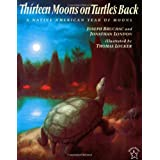 Thirteen Moons on Turtle's Back ~ Joseph Bruchac