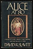 Alice at 80 (0385188838) by Slavitt, David R.