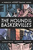 Arthur Conan Doyle The Hound of the Baskervilles: A Sherlock Holmes Graphic Novel (Eye Classics)