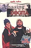Chasing Dogma (158240206X) by Kevin Smith