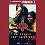 The Road of Lost Innocence: The True Story of a Cambodian Heroine | Somaly Mam