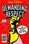 Demanding Respect: The Evolution of t...